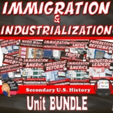 Immigration & Industrial Revolution BUNDLE  | U.S. History | PRINT AND DIGITAL