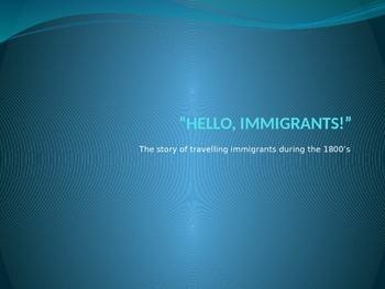 Immigration - Interactive Presentation