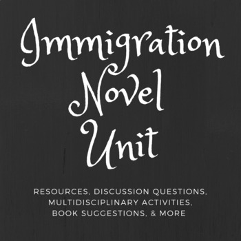 Immigration Novel Unit: Shooting Kabul/Inside Out & Back Again/Home of the Brave