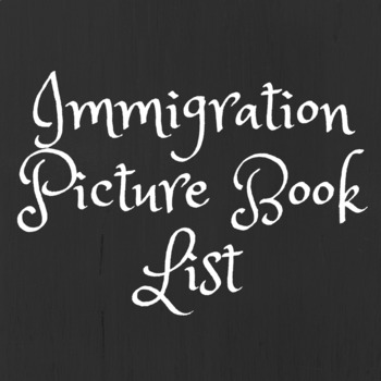 Immigration Picture Book List