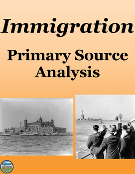 Immigration Primary Source Analysis