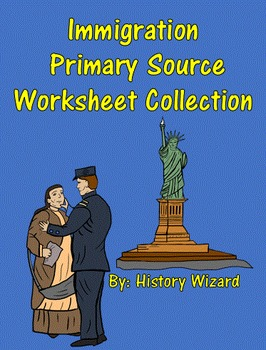 Immigration Primary Source Worksheet Collection