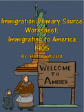 Immigration Primary Source Worksheet: Immigrating to America, 1905