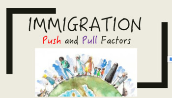 Immigration Push and Pull Factors