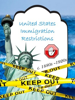 Immigration Restrictions (Late 1800's / Early 1900's)