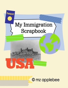 Immigration Scrapbook Project