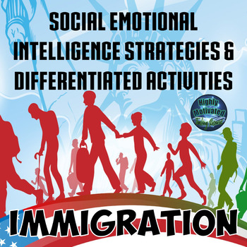Immigration Social Emotional Intelligence Strategies & Activities with Test Prep