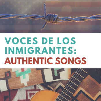 Immigration Songs in Spanish: An Activity Pack (La inmigración)