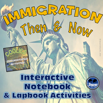 Immigration: Then and Now Interactive Notebook and Lapbook