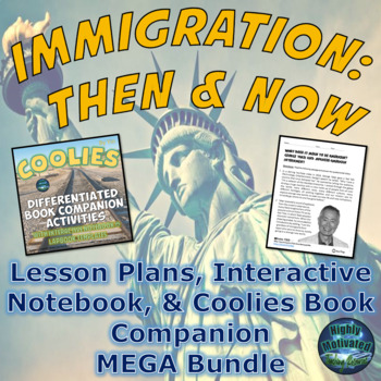 Immigration: Then and Now Lesson Plans & Interactive Noteb