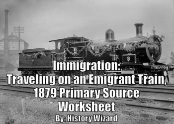 Immigration: Traveling on an Emigrant Train, 1879 Primary