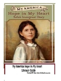 Immigration Unit, My America Hope in My Heart Literacy Guide