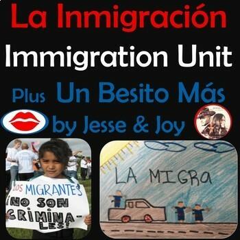 Immigration Unit PLUS Un Besito Más by Jesse & Joy - La Inmigración
