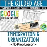 Immigration, Urbanization; The Gilded Age; Distance Learni