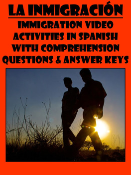 Immigration Video Activities with Comprehension Questions in Spanish
