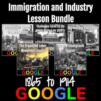 Immigration and Industry (1865-1914) Lesson Bundle