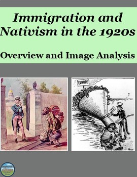 Immigration and Nativism in the 1920s Overview and Image Analysis