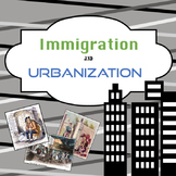 Immigration and Urbanization PowerPoint