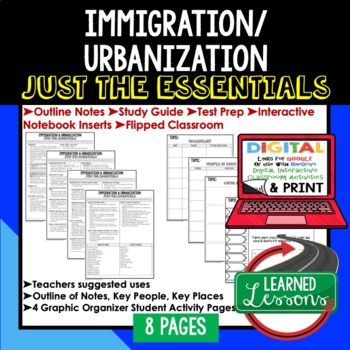 Immigration and Urbanization Outline Notes JUST THE ESSENTIALS Unit Review