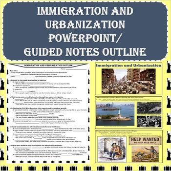 Immigration and Urbanization PowerPoint and Guided Notes Outline
