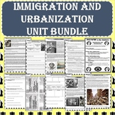 Immigration and Urbanization Unit BUNDLE