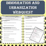 Immigration and Urbanization Webquest