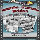 Immigration and Urbanization Worksheets