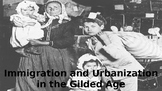 Immigration and Urbanization in the Gilded Age Powerpoint
