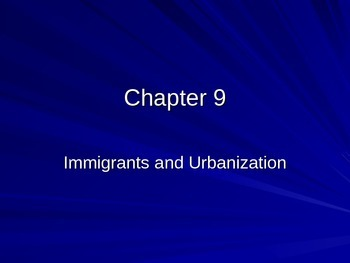 Immigration and Urbanizations PowerPoint