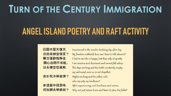 Immigration at the Turn of the Century - Angel Island Poetry and RAFT Activity