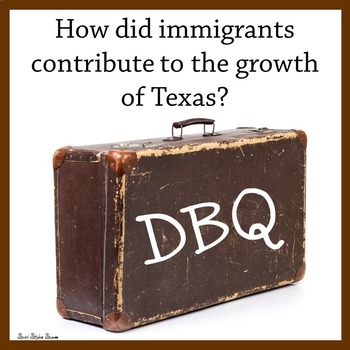 Immigration in Texas Primary Sources and Writing Activity