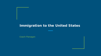 Immigration to the U.S. ppt Notes