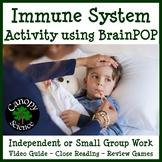 Immune System Activity using BrainPOP