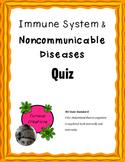 Immune System & Communicable Diseases Quiz
