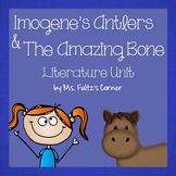 Imogene's Antlers & The Amazing Bone (Steig) Literature Unit/Book Club