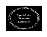 Impact Crater Observation Experiment