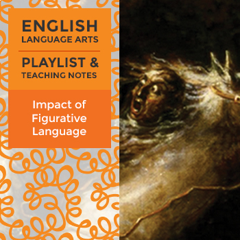 Impact of Figurative Language - Playlist and Teaching Notes