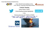 Oil Spill - Critical Reading/Guided Highlighted NGSS MS-ESS3 (Editable)