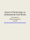 Impact of Technology on Globalized and Hi Tech World