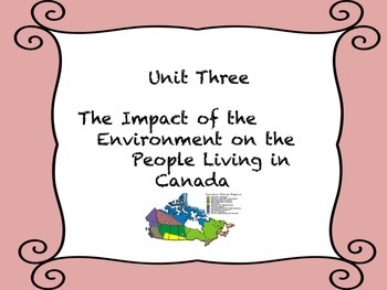 Impact of the Environment on People Living in Canada: Grade 5 Social Studies