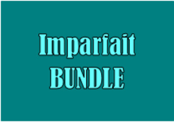 Imparfait (Imperfect tense in French) Bundle