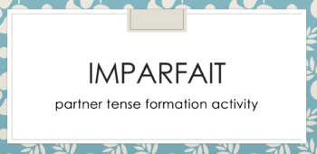 Imparfait : Partner Speaking Activity