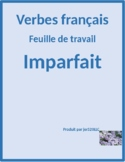 Imparfait (Imperfect tense in French) raisons worksheet
