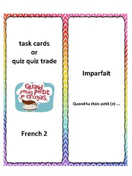 Imparfait, task cards, quiz quiz trade, speaking activity in French