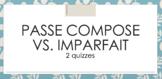 Imparfait vs. Passé Composé : 2 QUIZZES