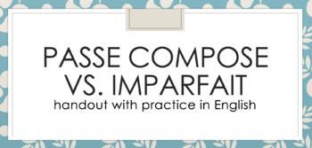 Imparfait vs. Passé Composé : handout with practice in English