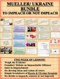 Impeachment or Not to Impeach BUNDLE: Mueller Edition and