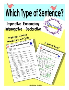 Imperative, Exclamatory, Interrogative, & Declarative Sentences Multiple Choice
