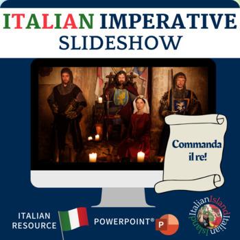 Imperative in Italian Practice: Commanda il re!