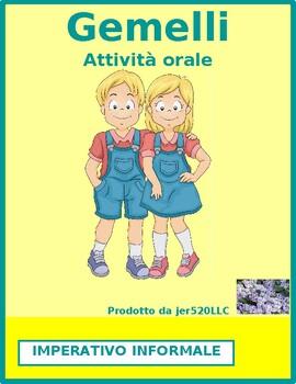 Imperativo (Commands in Italian) Gemelli Twins Speaking activity